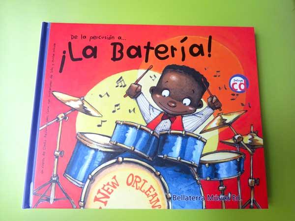 """portada del libro """"De la percusión a... ¡La Batería!"""